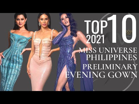 Miss Universe Philippines Evening Gown 2021 TOP 10 PRELIMINARY Evening Gown