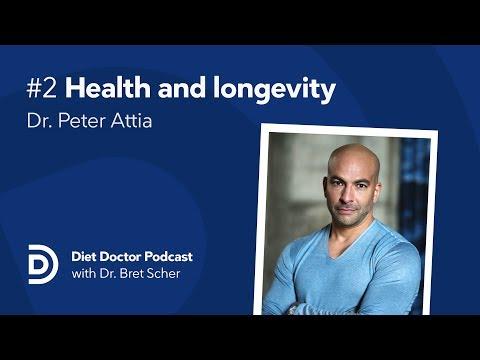 Diet Doctor Podcast #2 - Dr. Peter Attia