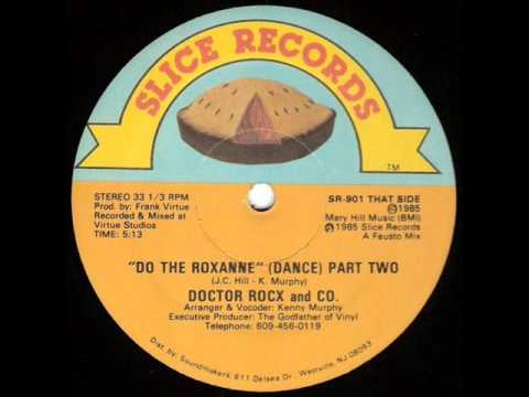 Doctor Rocx & Co - Do The Roxanne (Part Two) 1985