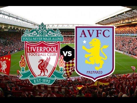 Liverpool vs Aston Villa (5 Juli 2020) ⚽ Prediksi Premier ...