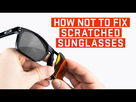 How To Fix Scratched Sunglasses | 4 Myths Busted