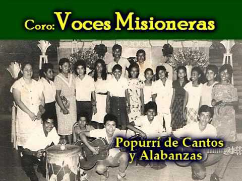 Popurrí de Cantos y Alabanzas | VOCES MISIONERAS