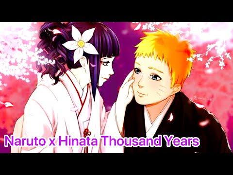 Naruto X Hinata ⭐️Thousand Years ⭐️(AMV)