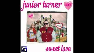 Watch Junior Turner Sweet Love video