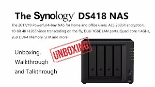 The Synology DS418 4-Bay Diskstation Cost Effective Value NAS Unboxing and Walkthrough