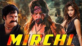 Mirchi Full South Indian Movie Hindi Dubbed | Sudeep Movies In Hindi Dubbed Full
