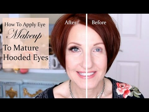 How To Apply Makeup To Hooded Eyes For Mature Women Youtube