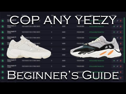 How To Cop ANY YEEZY In 2019 - Beginner's Guide