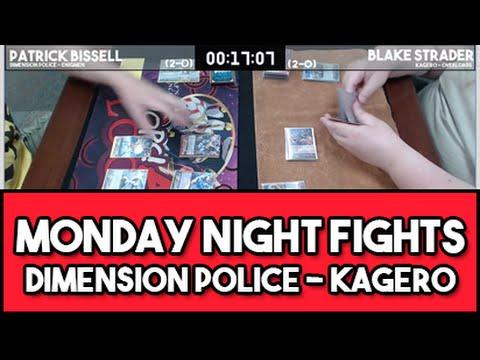 Monday Night Cardfight!! - Patrick Bissell (Dimension Police) vs Blake Strader (Kagero)