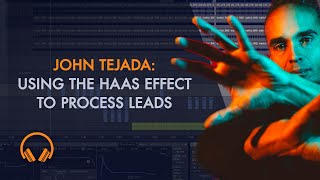John Tejada:  How to use the Haas effect in Ableton to process leads