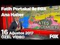 38 yıl sonra İran'dan kritik ziyaret! 16 Ağustos 2017 Fatih Portakal ile FOX Ana Haber