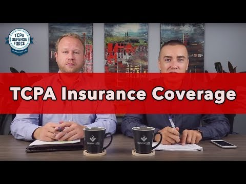 SMS Marketing Lawsuits - TCPA Insurance Coverage