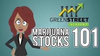 INVESTING IN MARIJUANA STOCKS   MARIJUANA STOCKS COURSE   THE GREENSTREET ACADEMY