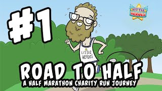 Road To Half - A Half Marathon Charity Run Journey - #1