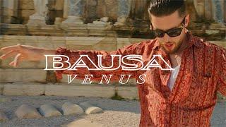 BAUSA - VENUS (Official Video)