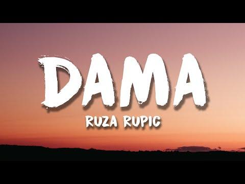 Ruza Rupic – Dama (Lyrics/Tekst)