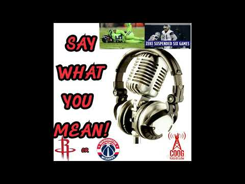 TOO MANY INJURIES! Say What You Mean Radio Show! November 10, 2017
