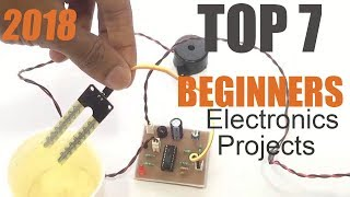 Top 7 Simple Electronics Projects For Beginners 2018