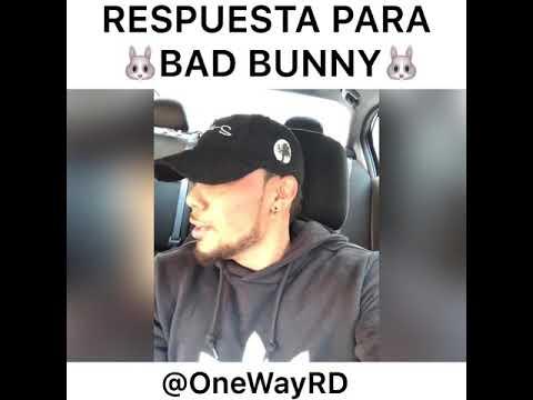 One Way RD - Respuesta Para Bad Bunny ( TE BOTE )