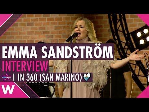 Emma Sandström   1 in 360 Finalist San Marino (Interview)