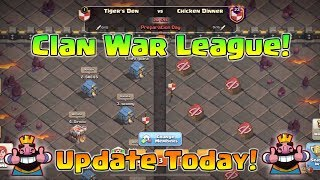 Clan War League |  Update Today | Maintenance start