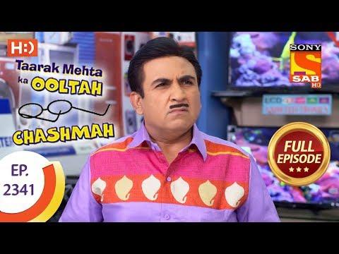 Taarak Mehta Ka Ooltah Chashmah - तारक मेहता - Ep 2341 - Full Episode - 20th November, 2017