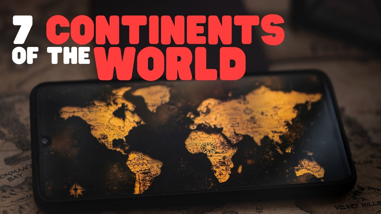 hight resolution of 7 Continents of the World   Learn all about the Seven Continents of the  world in this fun overview - YouTube