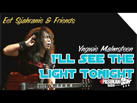 I'll See The Light Tonight - Yngwie Malmsteen | Eet Sjahranie & Friends | Bengkulu 2016