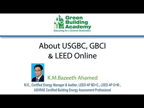 The Importance Of U.S. Green Building Council (USGBC), GBCI and LEED