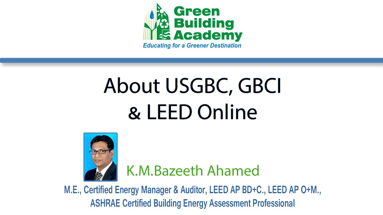 The Importance Of Us Green Building Council Usgbc Gbci And Leed