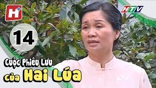 Cuộc Phiêu Lưu Của Hai Lúa - Tập 14 | Phim Tình Cảm Việt Nam Hay Nhất 2017