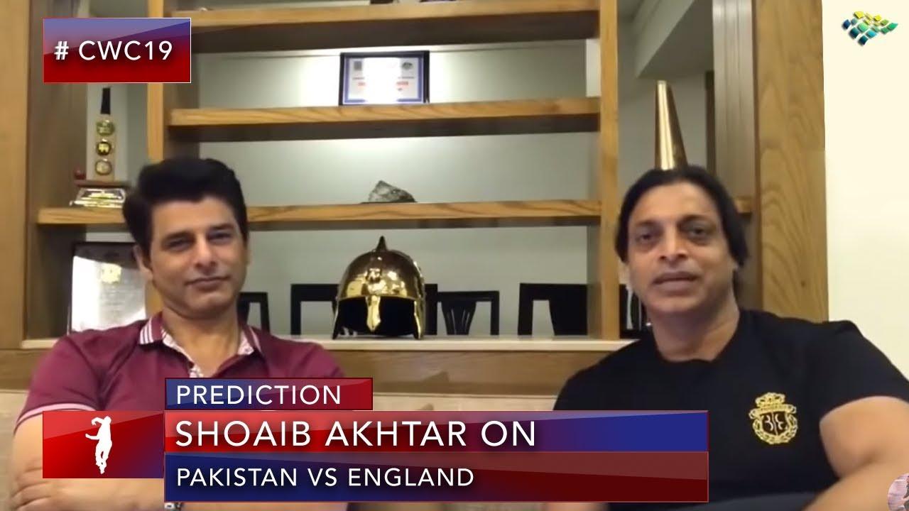 My Prediction for Pakistan vs England Two Weeks ago | World Cup 2019 | Shoaib Akhtar