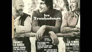 Les Troubadours -  la femme du mineur