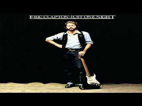 Eric Clapton  Just One Night Full Album 1980