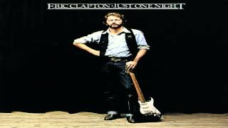 Eric Clapton - Just One Night (Full Album) 1980