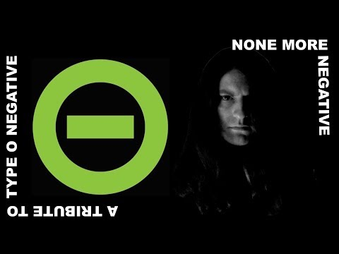 None More Negative: A Tribute to Type O Negative