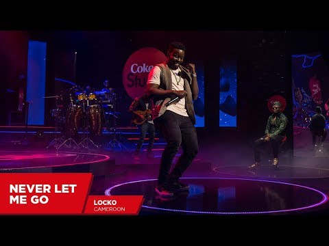 Locko: Never Let Me Go (Cover) - Coke Studio Africa