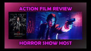 John Wick Chapter 2: Action Film Review - Horror Show Host