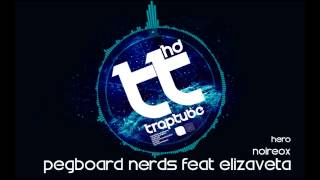Pegboard Nerds Feat Elizaveta Hero Noireox Remix FREE DL