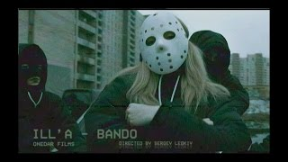 ILLA -  BANDO OFFICIAL VIDEO
