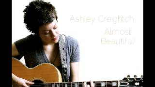 Watch Ashley Creighton Almost Beautiful video