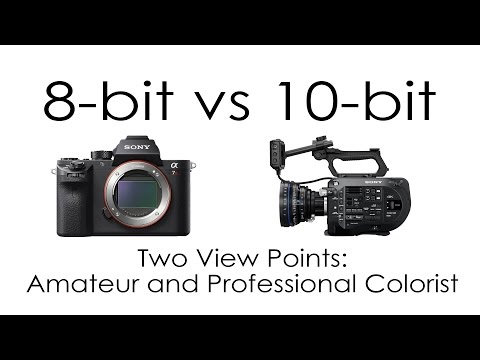 8 Bit Vs 10 Bit Cameras From Two View Points Amateur And Professional Colorist