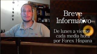 Breve Informativo - Noticias Forex del 13 de Mayo 2019