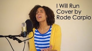 I Will Run by Freddy Rodriguez-Cover by Rode Carpio