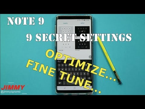 9 SECRET Settings to FINE TUNE Your Note 9 (OPTIMIZE)