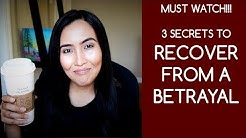 How to Recover from Betrayal 2019   Overcome Betrayal Now