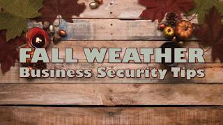 Fall Weather Business Security Tips