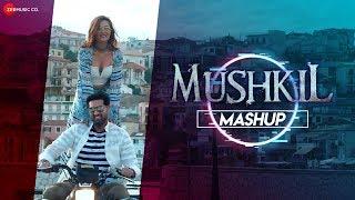 Mushkil Mashup by Dj V Key Mumbai Mp3 Song Download