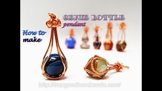 Genie bottle pendant - How to make wire wrap large spherical stones without holes 499