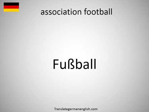 How to say association football in German?